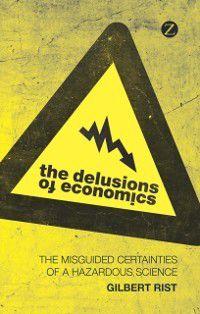 Delusions of Economics, Gilbert Rist
