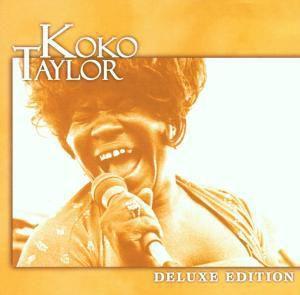 Deluxe Edition, Koko Taylor