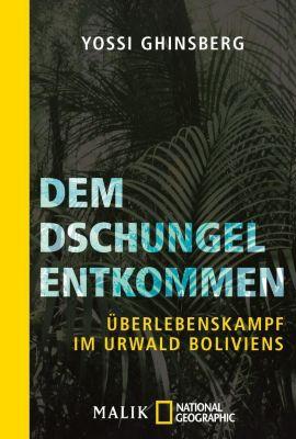 Dem Dschungel entkommen, Yossi Ghinsberg