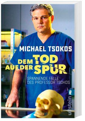Dem Tod auf der Spur, Michael Tsokos, Veit Etzold