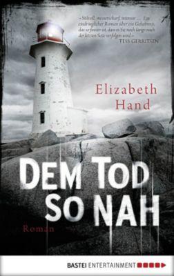 Dem Tod so nah, Elizabeth Hand