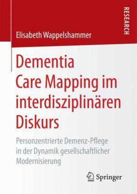 Dementia Care Mapping im interdisziplinären Diskurs, Elisabeth Wappelshammer