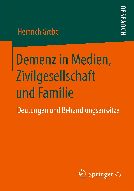 Demenz In Medien Zivilgesellschaft Und Familie Buch