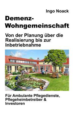 Demenz-Wohngemeinschaft, Ingo Noack
