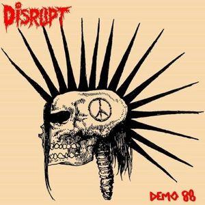 Demo '88, Disrupt