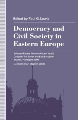 Democracy and Civil Society in Eastern Europe