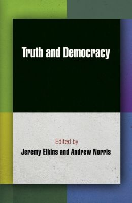 Democracy, Citizenship, and Constitutionalism: Truth and Democracy