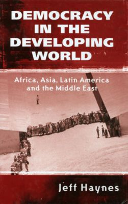 Democracy in the Developing World, Jeffrey Haynes