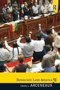 Democratic Latin America, Craig Arceneaux
