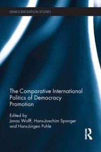 Democratization Studies: Comparative International Politics of Democracy Promotion