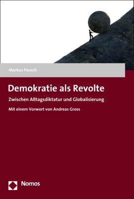 Demokratie als Revolte, Markus Pausch