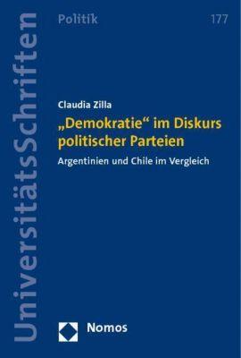 Demokratie im Diskurs politischer Parteien, Claudia Zilla