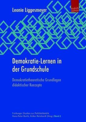 Demokratie-Lernen in der Grundschule - Leonie Liggesmeyer |