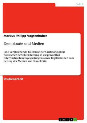 Demokratie und Medien, Markus Philipp Vogtenhuber