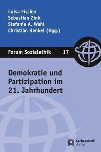 Demokratie und Partizipation im 21. Jahrhundert