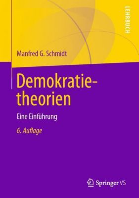 Demokratietheorien - Manfred G. Schmidt  