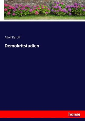 Demokritstudien - Adolf Dyroff |