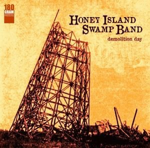 Demolition Day (180g Vinyl), Honey Island Swamp Band
