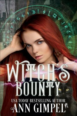 Demon Assassins: Witch's Bounty (Demon Assassins, #1), Ann Gimpel