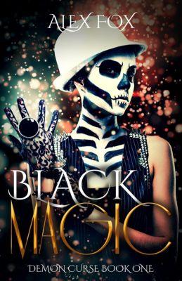 Demon Curse: Black Magic (Demon Curse, #1), Alex Fox