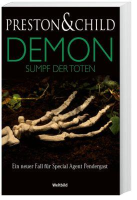 Demon - Sumpf der Toten, Douglas Preston, Lincoln Child