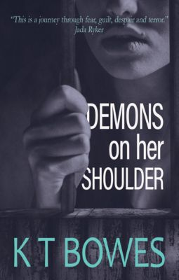 Demons on Her Shoulder, K T Bowes