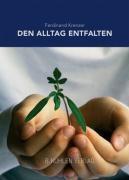 Den Alltag entfalten, Ferdinand Krenzer