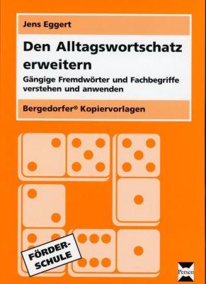 Den Alltagswortschatz erweitern, Jens Eggert