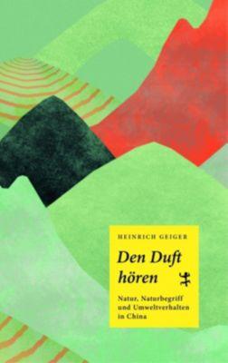 Den Duft hören - Heinrich Geiger pdf epub