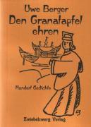Den Granatapfel ehren - Uwe Berger pdf epub