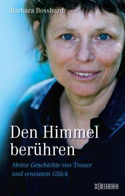 Den Himmel berühren, Barbara Bosshard