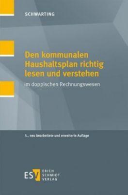 Den kommunalen Haushaltsplan richtig lesen und verstehen, Gunnar Schwarting