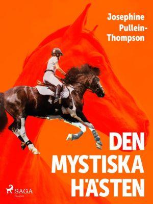 Den mystiska hästen, Josephine Pullein-thompson