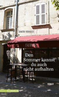 Den Sommer kannst du auch nicht aufhalten - Dimitri Verhulst pdf epub