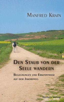 Den Staub von der Seele wandern, Manfred Krain