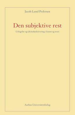 Den subjektive rest, Jacob Lund Pedersen
