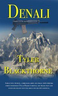 Denali, Tyler Blackthorne