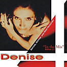 Denise In The Mix (Edition 1), Denise