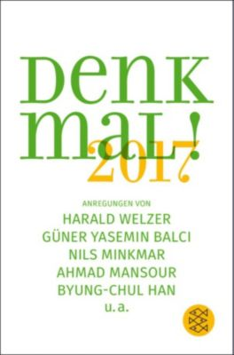 Denk mal! 2017, Harald Welzer, Byung-Chul Han, Nils Minkmar, Ahmad Mansour, Güner Yasemin Balci
