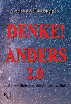 DENKE! ANDERS 2.0, Andreas Boskugel