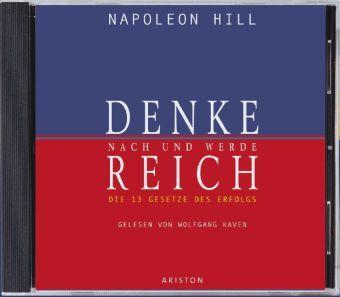 Denke nach und werde reich, 4 Audio-CDs, Napoleon Hill