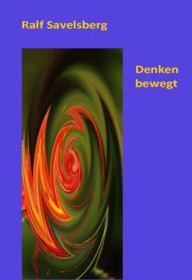 Denken bewegt - Ralf Savelsberg  