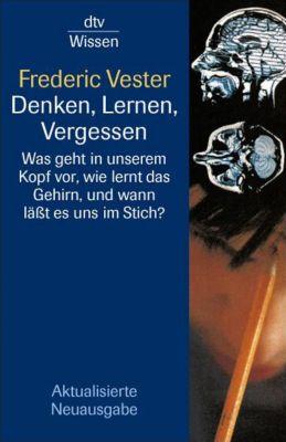 Denken, Lernen, Vergessen, Frederic Vester