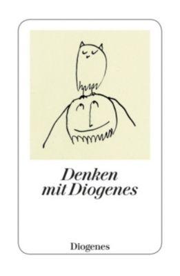 Denken mit Diogenes, Diogenes von Sinope