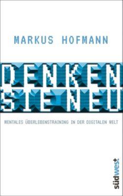 Denken Sie neu, Markus Hofmann