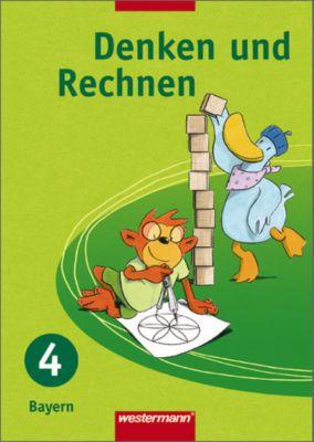 Denken und Rechnen, Ausgabe 2007 für Grundschulen in Bayern: 4. Jahrgangsstufe, Schülerband