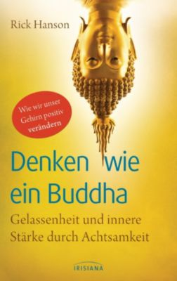 Denken wie ein Buddha, Rick Hanson