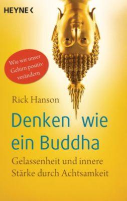 Denken wie ein Buddha - Rick Hanson  