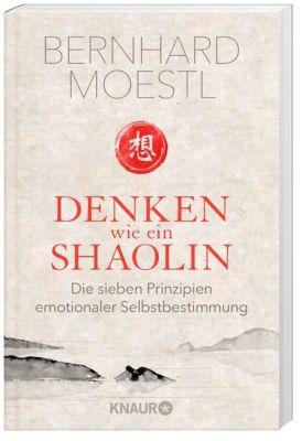 Denken wie ein Shaolin, Bernhard Moestl