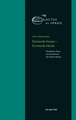 Denkende Körper - Formende Hände, Yannis Hadjinicolaou
